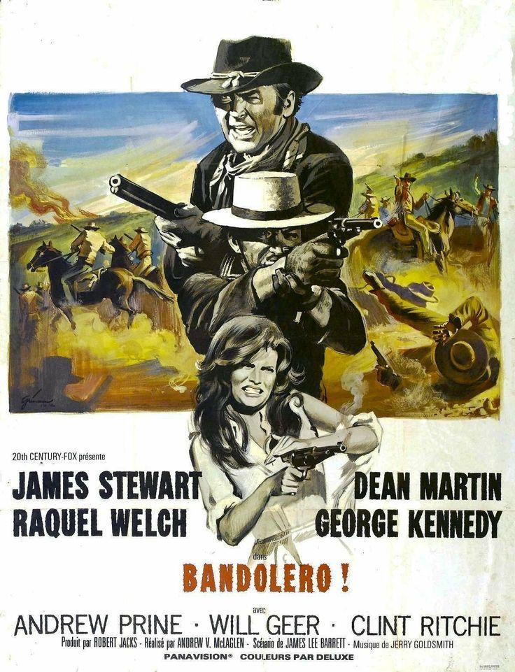 Bandolero! (1968)Stars: James Stewart, Dean Martin, Raquel Welch, George Kennedy, Andrew Prine, Will Geer, Denver Pyle, Harry Carey Jr. ~  Director: Andrew V. McLaglen