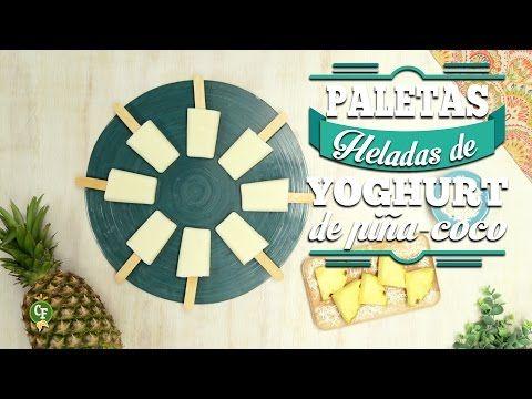 ¿Cómo preparara Paletas Heladas de Yoghurt de Piña-Coco? - Cocina Fresca - YouTube