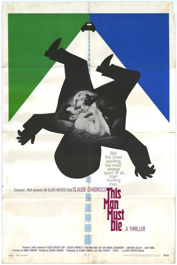 This Man Must Die (Claude Chabrol, 1969)