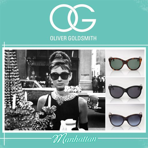 The sunglasses Audrey wore in Breakfast at Tiffany's  --> Oliver Goldsmith sunglasses | Manhattan
