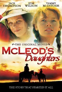 McLeod's Daughters (1996) im going to have to find this and watch it