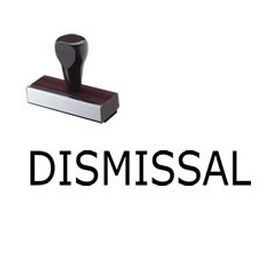 """Visit Acorn Sales and buy the """"Dismissal"""" Rubber Stamp online at a competitive price. This stamp will require the use of a Stamp Pad."""