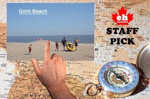 Staff Pick. Favorite Interlake #Manitoba Place: Gimli Beaches