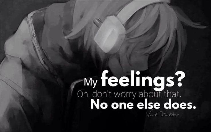 Traduction FR : Mes sentiments? Oh, ne t'inquiètes pas pour ça. Personne ne fait ça.
