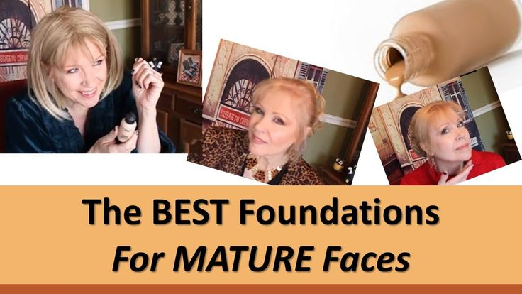 Kathy A's:  Best Foundations for Mature Faces !