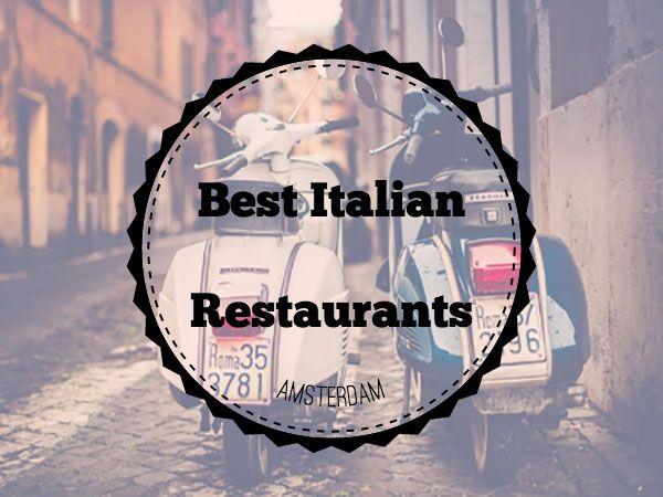 Italiaanse restaurants Amsterdam