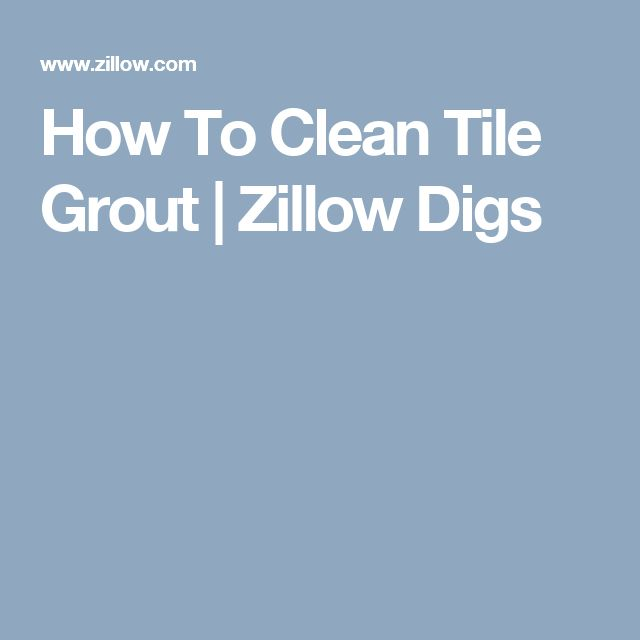 How To Clean Bathroom Tile: 1000+ Ideas About Tile Grout On Pinterest