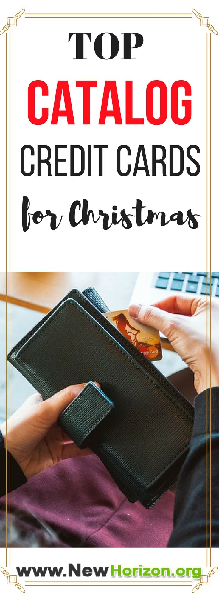 Looking for Catalog Credit Card you can use this coming holiday season? Well check these top catalog credit cards that's best for Christmas.