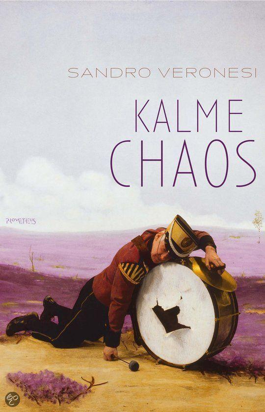 Kalme chaos ~ Sandro Veronesi