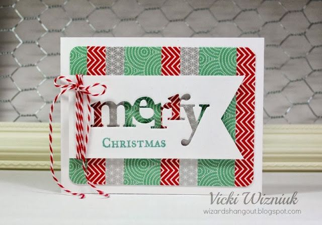 Quick and easy with washi tape and Dies:  Wonderful Words Holiday Die Collection (Papertrey Ink), By the Letters (My Favorite Things)