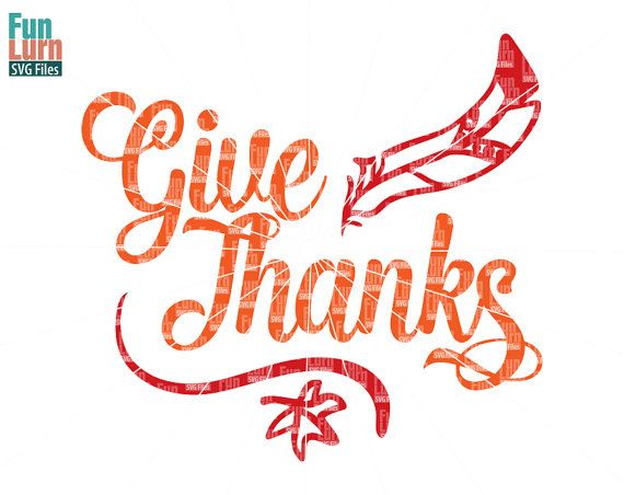 Give Thanks SVG Thanksgiving   Thankful SVG file dxf by FunLurnSVG