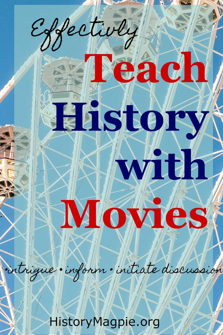 Movies captivate, inform and entertain.  They are storytelling come to life. There are three ways that movies can be used effectively to teach history: to intrigue, to inform and to initiate discus…