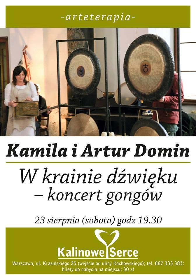 #KamilaDomin i #ArturDomin #koncert #gongi w #kalinoweserce  Już 23.08 o godzinie 19:30 w Kalinowym Sercu zabrzmią tybetańskie gongi! Więcej informacji na https://plus.google.com/u/0/b/112783804085627791756/112783804085627791756/posts/2gVKLMgVy28?pid=6050450989629327042&oid=112783804085627791756