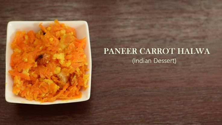 Try Curry Paneer Carrot Halwa [with voice instructions]