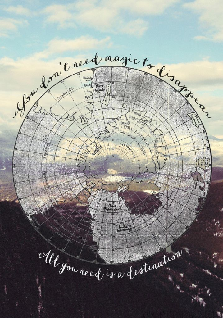 You don't need magic to disappear... All you need is a destination.