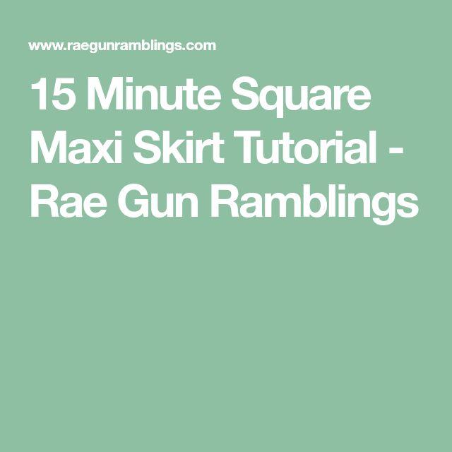 15 Minute Square Maxi Skirt Tutorial - Rae Gun Ramblings