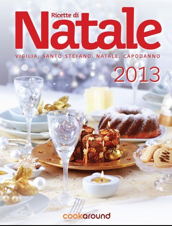 #EBOOK di #Natale 2013, #gratis - Ricette e idee per il menù del Natale (Vigilia, Natale, Capodanno, Santo Stefano)  #Free italian recipes #ebook Christmas 2013