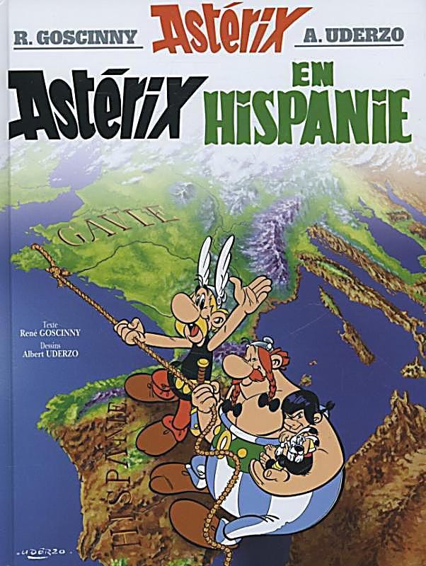 Asterix Asterix En Hispanie Buch Versandkostenfrei Bei Weltbild De Bucher Comic Schrift Asterix Und Obelix
