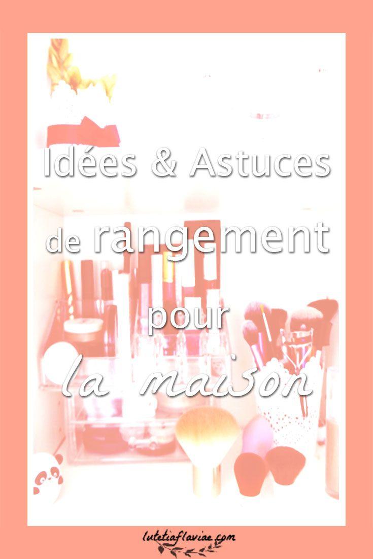 Idées et astuces de rangement pour la maison (+ soldes !)