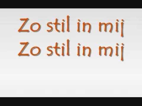 ▶ Van Dik Hout - Stil in mij (with lyrics) - YouTube