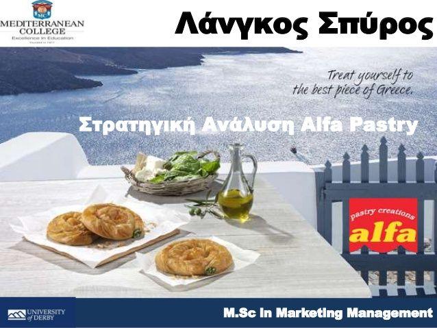 Alfa Pastry SA_Pastry Industry Case Study MC Conference 2014_Spyros Langkos by Spyros Langkos via slideshare
