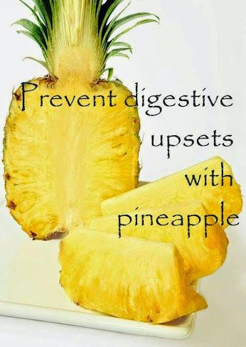 Got gas? One cup of fresh pineapple daily can cut painful bloating within 72 hours. Pineapple is naturally packed with proteolytic enzymes, digestive aids that help speed the breakdown of pain-causing proteins in the stomach and small intestine.