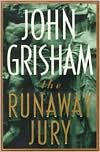 The Runaway Jury (1996) by John Grisham