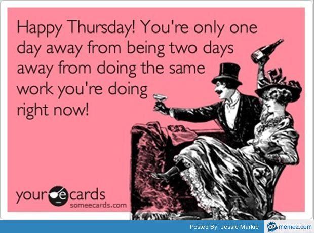Happy Thursday | Memes.com