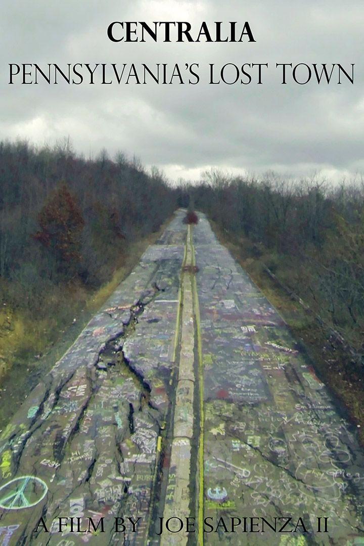 Centralia Pennsylvania's Lost Town Poster