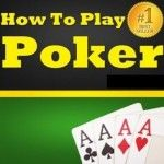 The idiot's guide to Poker