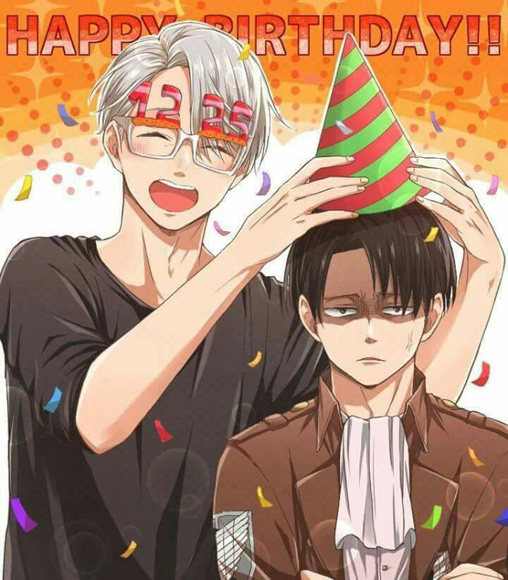 12.25 Victor Nikiforov & Levi Ackerman || Happy Birthday Levi and Viktor!!!!!!! We all love you very much!!!!!!!!<< VERY MUCH
