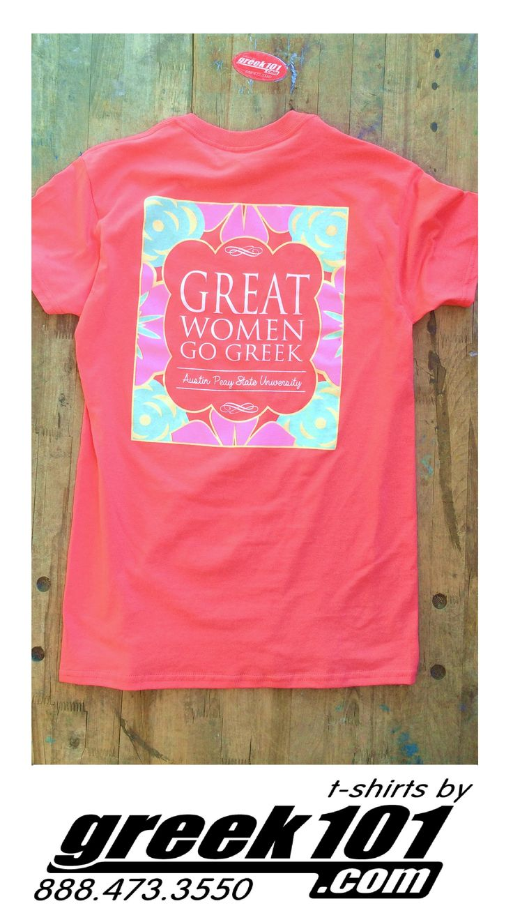 Greek101 Panhellenic Sorority Recruitment T-Shirt Great Women Go Greek, Coral Gildan Shirt with mint, yellow, and pink ink.  visit Greek101.com call 888-473-3350 email inquiry@greek101.com