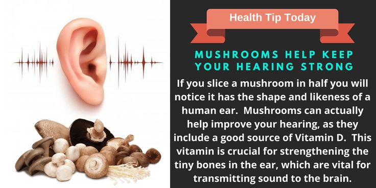 Mushrooms Help Keep Your Hearing Strong