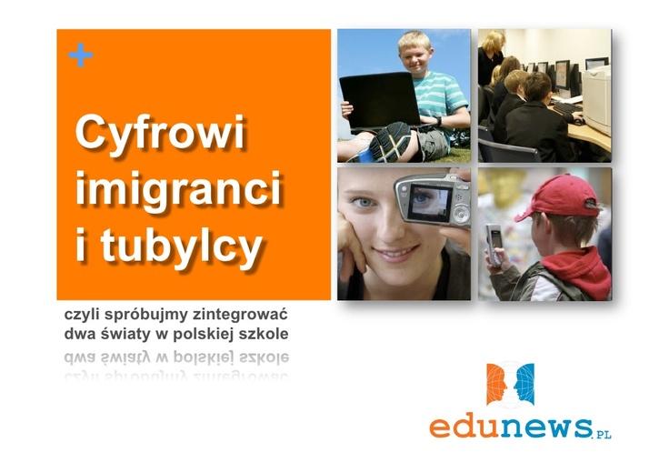 cyfrowi-tubylcy-i-imigranci by Marcin Polak via Slideshare