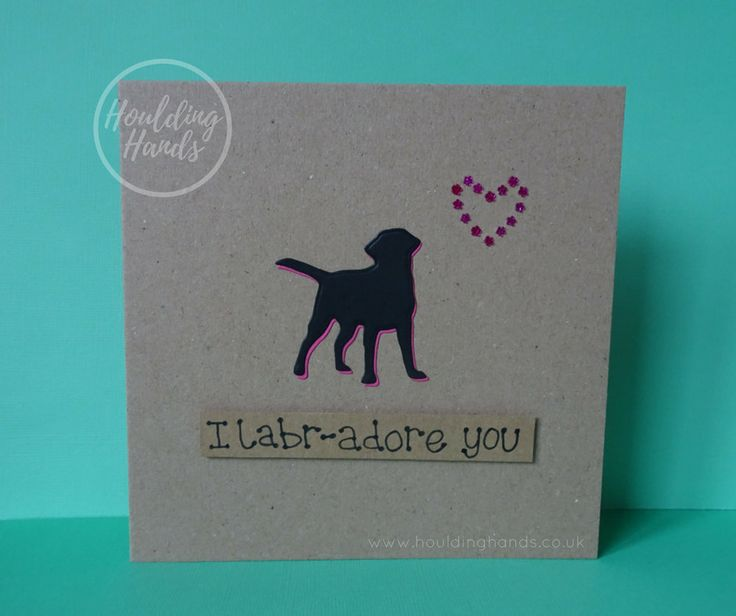 Unique handmade Black Labrador dogs silhouette and heart of pink flower gems card.  The card has a the silhouette of a Black Labrador standing happily with their tail in the air. The shadow of the dog is pink and there are pink flower gems in the shape of a heart just above the dog. The sentiment is added with 3D foam and reads: I Labr-adore you  FRONT OF THE CARD: The card can be personalised with the name of the recipient or a specific sentiment such as: Happy Birthday, Happy Valentines…