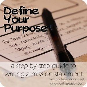 Here's a great step by step run down of how to write your mission statement. Don't miss the free printable! From - Define Your Purpose - Writing A Mission Statement #MissionStatements