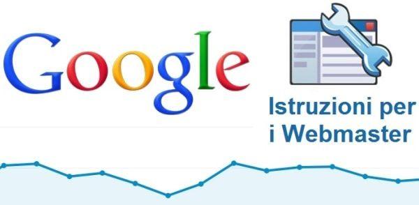 Le nuove istruzioni per i Webmaster di Google