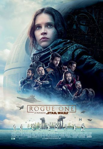 Filmul Rogue One: O poveste Star Wars - Rogue One: A Star Wars Story Rogue One: A Star Wars Story - Rogue One online