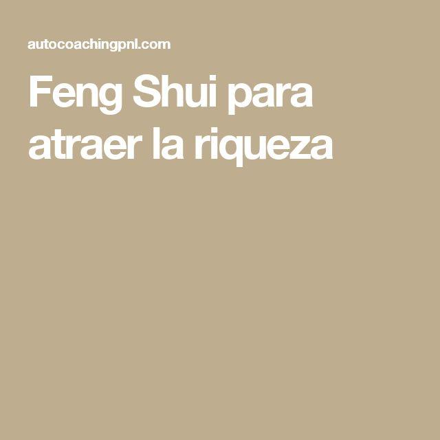 Feng Shui para atraer la riqueza