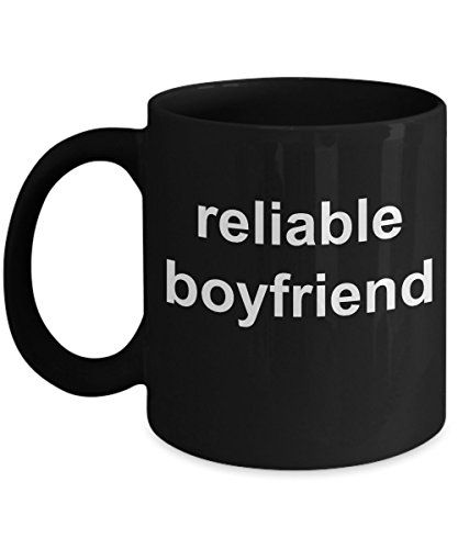 Cheesy Surprise Gifts For Boyfriend – Deployment Gifts Idea Christmas Vday – 11 Oz Black Coffee Mug – Reliable Boyfriend #yesecart #boyfriend #boyfrie…