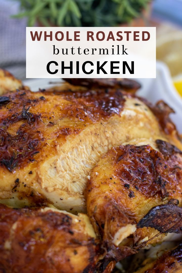 Simple Buttermilk Roast Chicken Wine A Little Cook A Lot Recipe In 2020 Chicken Recipes Roast Chicken Recipes Chicken Wine