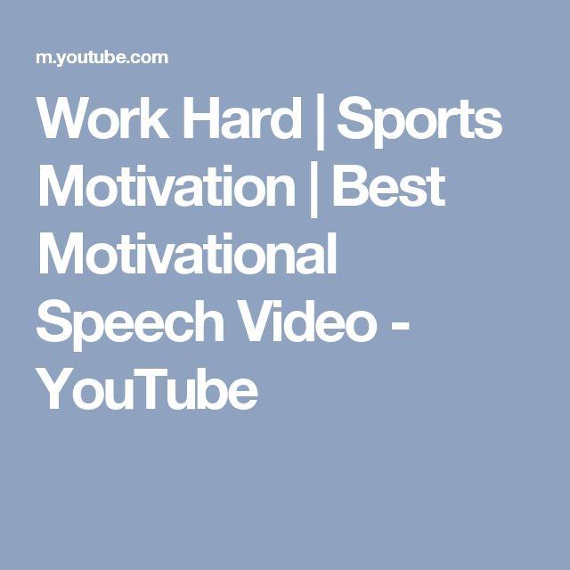 Work Hard | Sports Motivation | Best Motivational Speech Video - YouTube
