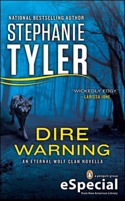 Dire Warning: A Novella of the Eternal Wolf Clan