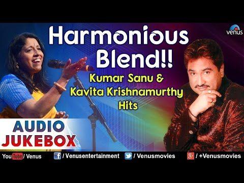 Think about humanity !!!!: Harmonious Blend !! - Kumar Sanu & Kavita Krishnam...