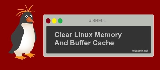 Flush Memory Cache on Linux, Cache is used to keep data to use frequently by the operating system. How to Clear Memory Cache on Linux Server