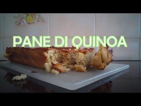 Ricetta del Pane con farina di Quinoa fatto in casa (Per tutti i gruppi: 0, A, B, AB) - YouTube