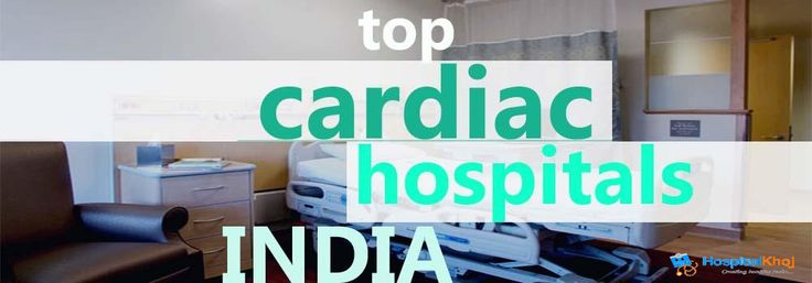 Top 10 Cardiac Hospitals in India