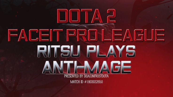 Dota 2 FPL Ritsu Plays Anti-Mage [1803032650]