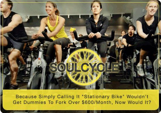 Honest exercise slogan for SoulCycle fitness (Tumblr: fuckyeahcrossfit)