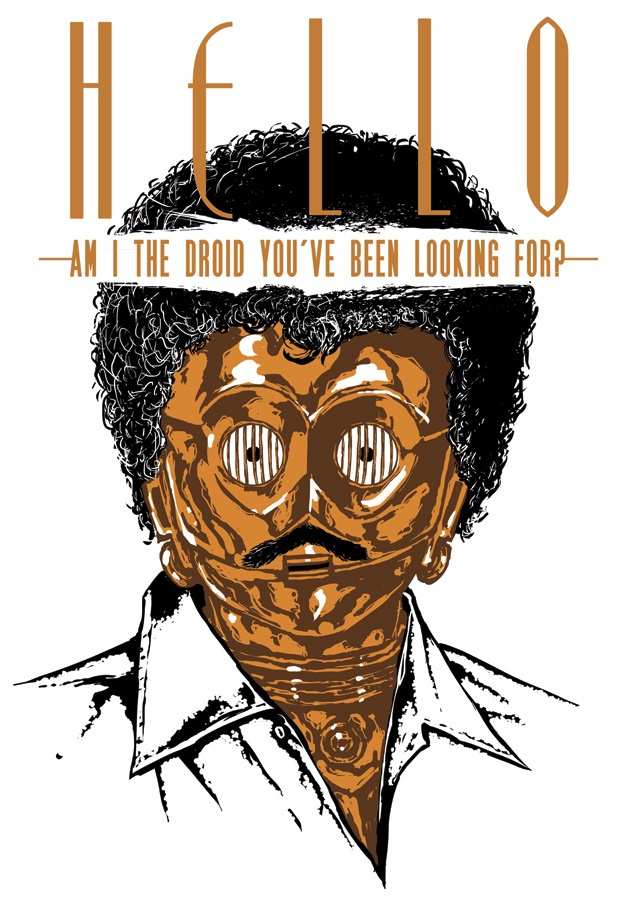 Star Wars x Lionel Richie - Hello, am I the droid you've been looking for ?
